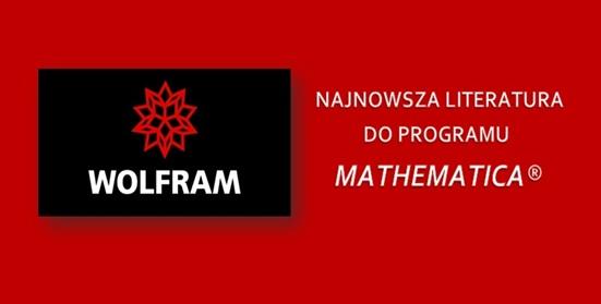 NAJNOWSZA LITERATURA DO PROGRAMU MATHEMATICA