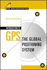 Introduction to GPS: The Global Positioning System - ISBN 9781580531832