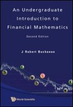 An Undergraduate Introduction to Financial Mathematics - ISBN 9789812835352