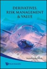 Derivatives, Risk Management and Value - ISBN 9789812838629
