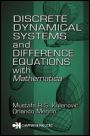 Discrete Dynamical Systems and Difference Equations with Mathematica - ISBN 9781584882879