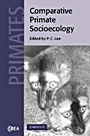Comparative Primate Socioecology - ISBN 9780521004244