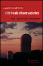 A Visitors Guide to the Kitt Peak Observatories - ISBN 9780521006521