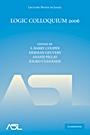 Logic Colloquium 2006 - ISBN 9780521110815