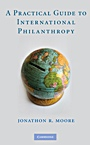 A Practical Guide to International Philanthropy - ISBN 9780521116411