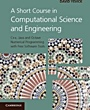 A Short Course in Computational Science and Engineering - ISBN 9780521116817