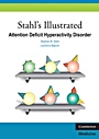 Stahls Illustrated Attention Deficit Hyperactivity Disorder - ISBN 9780521133159