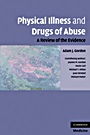 Physical Illness and Drugs of Abuse - ISBN 9780521133470