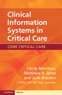 Clinical Information Systems in Critical Care - ISBN 9780521156745