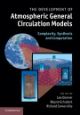 The Development of Atmospheric General Circulation Models - ISBN 9780521190060