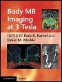 Body MR Imaging at 3 Tesla - ISBN 9780521194860