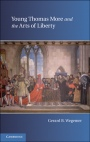 Young Thomas More and the Arts of Liberty - ISBN 9780521196536