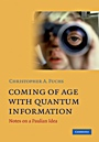 Coming of Age With Quantum Information - ISBN 9780521199261