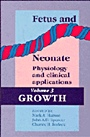 Fetus and Neonate: Physiology and Clinical Applications - ISBN 9780521455220