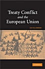 Treaty Conflict and the European Union - ISBN 9780521455466