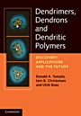 Dendrimers, Dendrons, and Dendritic Polymers - ISBN 9780521515801