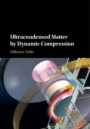 Ultracondensed Matter by Dynamic Compression - ISBN 9780521519175