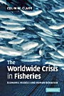 The Worldwide Crisis in Fisheries - ISBN 9780521549394