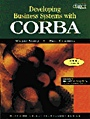 Developing Business Systems with CORBA with CD-ROM - ISBN 9780521646505