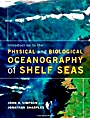 Introduction to the Physical and Biological Oceanography of Shelf Seas - ISBN 9780521701488