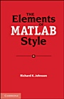 The Elements of MATLAB Style - ISBN 9780521732581