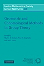 Geometric and Cohomological Methods in Group Theory - ISBN 9780521757249