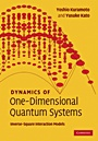 Dynamics of One-Dimensional Quantum Systems - ISBN 9780521815987