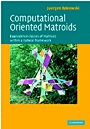 Computational Oriented Matroids - ISBN 9780521849302