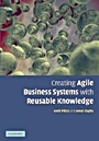 Creating Agile Business Systems with Reusable Knowledge - ISBN 9780521851633
