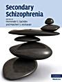 Secondary Schizophrenia - ISBN 9780521856973