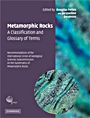 Metamorphic Rocks: A Classification and Glossary of Terms - ISBN 9780521868105