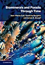 Biominerals and Fossils Through Time - ISBN 9780521874731