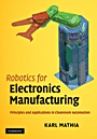 Robotics for Electronics Manufacturing - ISBN 9780521876520