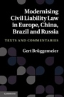 Modernising Civil Liability Law in Europe, China, Brazil and Russia - ISBN 9781107007796