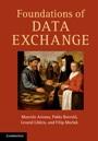 Foundations of Data Exchange - ISBN 9781107016163