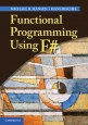 Functional Programming Using F# - ISBN 9781107019027
