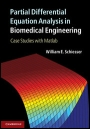 Partial Differential Equation Analysis in Biomedical Engineering - ISBN 9781107022805