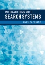 Interactions with Search Systems - ISBN 9781107034228