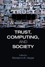 Trust, Computing, and Society - ISBN 9781107038479
