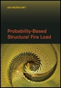 Probability-Based Structural Fire Load - ISBN 9781107038745