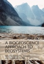 A Biogeoscience Approach to Ecosystems - ISBN 9781107046702