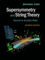 Supersymmetry and String Theory - ISBN 9781107048386