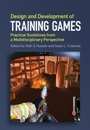 Design and Development of Training Games - ISBN 9781107051744