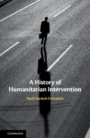 A History of Humanitarian Intervention - ISBN 9781107061927
