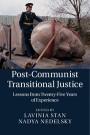 Post-Communist Transitional Justice - ISBN 9781107065567