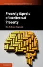 Property Aspects of Intellectual Property - ISBN 9781107072053