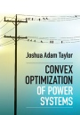 Convex Optimization of Power Systems - ISBN 9781107076877