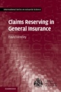 Claims Reserving in General Insurance - ISBN 9781107076938