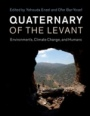 Quaternary of the Levant - ISBN 9781107090460