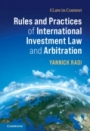 Rules and Practices of International Investment Law and Arbitration - ISBN 9781107102101